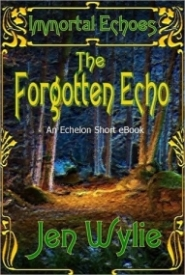Immortal Echoes: The Forgotten Echo