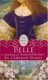 """Belle: A Retelling of """"Beauty and the Beast"""" (Once Upon a Time)"""