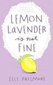 Lemon Lavender Is Not Fine