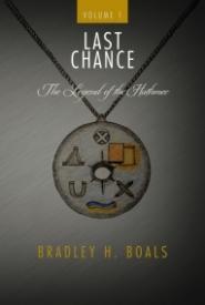 Last Chance - The Legend of the Hathmec - Volume 1
