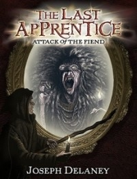 Attack of the Fiend (The Last Apprentice #4)