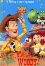 Toy Story 2: Howdy, Sheriff Woody!