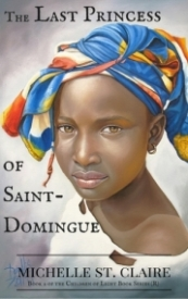The Last Princess of Saint-Domingue (Children of Light #2)