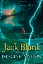 Jack Blank and the Imagine Nation (Jack Blank Adventure #1)