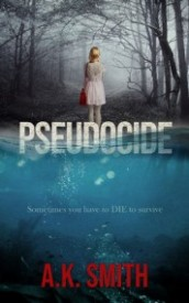 Pseudocide :Sometimes you have to DIE to survive