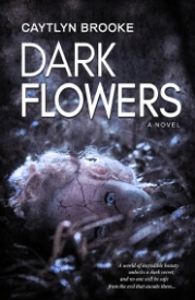 Dark_Flowers_C_Brooke_FC_01.jpg