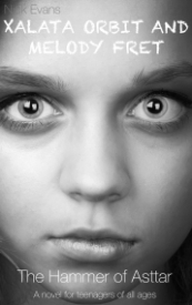 Xalata Orbit and Melody Fret: The Hammer of Asttar