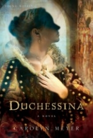 Duchessina: A Novel of Catherine de' Medici (Young Royals #5)