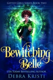 Bewitching Belle (Gifted Girls, Book 2)