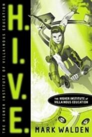 Higher Institute of Villainous Education (H.I.V.E. #1)