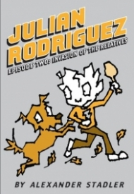 Invasion of the Relatives (Julian Rodriguez, #2)