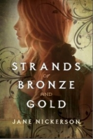 Strands of Bronze and Gold (Strands of Bronze and Gold #1)