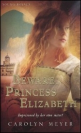Beware, Princess Elizabeth (Young Royals #2)
