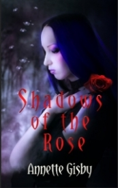Shadows of the Rose