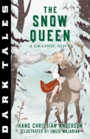 Dark Tales: The Snow Queen: A Graphic Novel