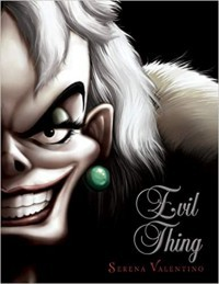 Evil Thing (Villains, #7)
