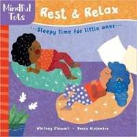 Rest & Relax: Sleepy Time for Little Ones (Mindful Tots)