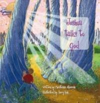 Joshua Talks to God