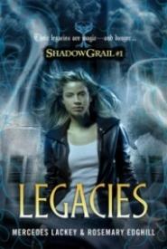 Legacies (Shadow Grail #1)