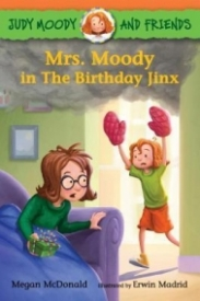 Mrs. Moody and the Birthday Jinx