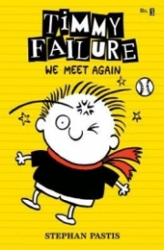 We Meet Again (Timmy Failure #3)