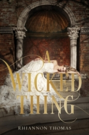 A Wicked Thing (A Wicked Thing #1)