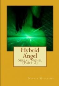 Hybrid Angel: Serial Novel (Book 2)