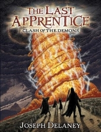 Clash of the Demons (The Last Apprentice #6)