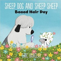 Sheep Dog and Sheep Sheep: Baaad Hair Day