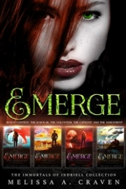 Emerge: Immortals of Indriell: The Collection