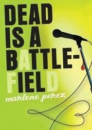 Dead Is a Battlefield (Dead Is #6)