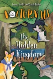 The Hidden Kingdom: The Nocturnals Book 4