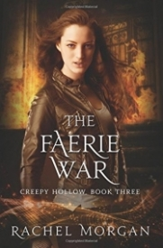 The Faerie War (Creepy Hollow Book 3)