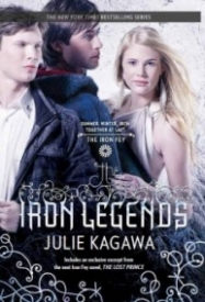 The Iron Legends (The Iron Fey #1.5, 3.5, 4.5)