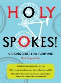 Holy Spokes: A Biking Bible For Everyone