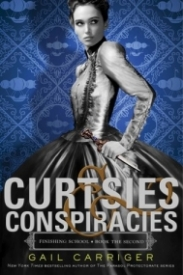 Curtsies & Conspiracies (Finishing School #2)