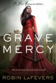 Grave Mercy (His Fair Assassin #1)