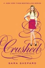 Crushed (Pretty Little Liars #13)