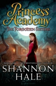 The Forgotten Sisters (Princess Academy #3)