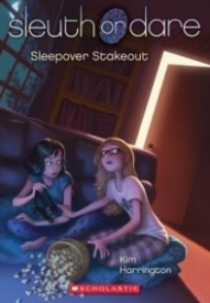 Sleepover Stakeout (Sleuth or Dare #2)