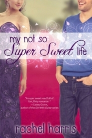 My Not So Super Sweet Life (My Super Sweet Sixteenth Century #3)