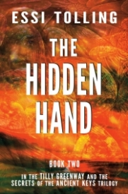 Tilly Greenway and the Secrets of the Ancient Keys, Book Two - The Hidden Hand