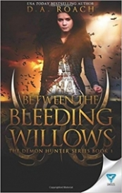 Between the Bleeding Willows