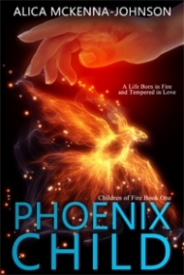 Phoenix Child Book One in the Children of Fire Series