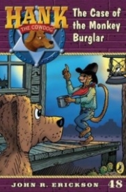 The Case of the Monkey Burglar (Hank the Cowdog #48)