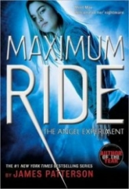 The Angel Experiment (Maximum Ride #1)