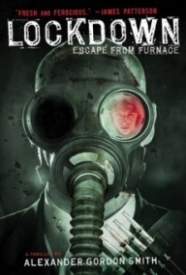 Lockdown (Escape from Furnace, Book 1)