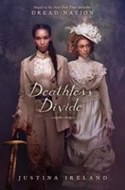Deathless Divide (Dread Nation, #2)