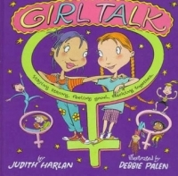 Girl Talk: Staying Strong, Feeling Good, Sticking Together