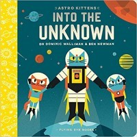 Astro Kittens: Into the Unknown (Astro Kittens)